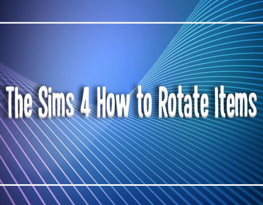the sims how to rotate items